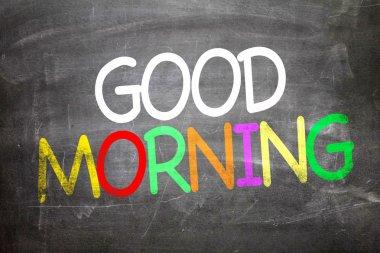 Good Morning written on a chalkboard