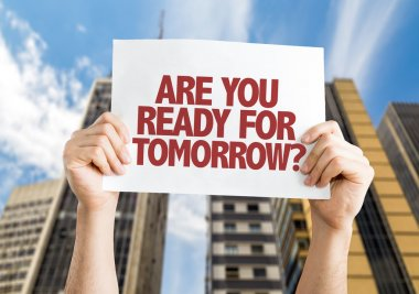 Are You Ready for Tomorrow? placard
