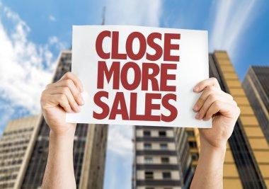 Close More Sales placard