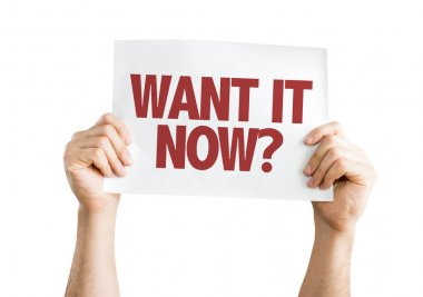 Want It Now? card