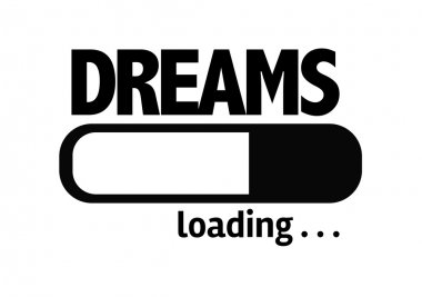 Bar Loading with the text: Dreams
