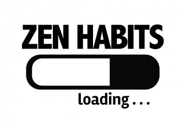 Bar Loading with the text: Zen Habits