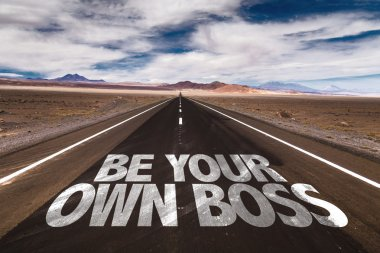 Be Your Own Boss on desert road