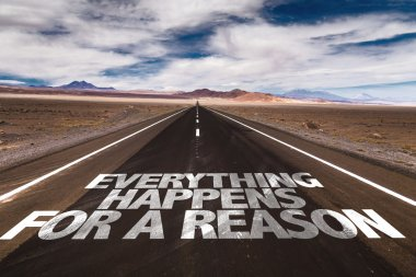 Everything Happens For a Reason on road