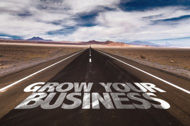 Grow Your Business on desert road
