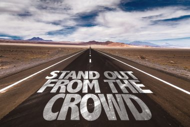 Stand Out From The Crowd on road