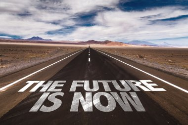 The Future is Now on desert road