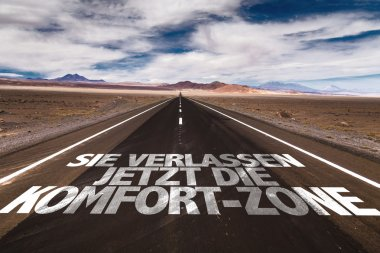 You are now Leaving the Comfort Zone on road