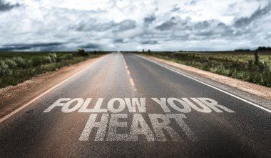 Follow Your Heart  on rural road