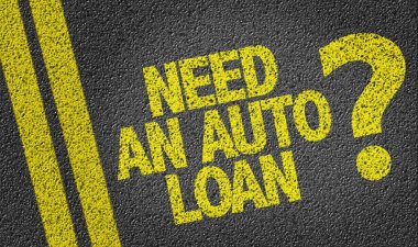 Need An Auto Loan? on the road