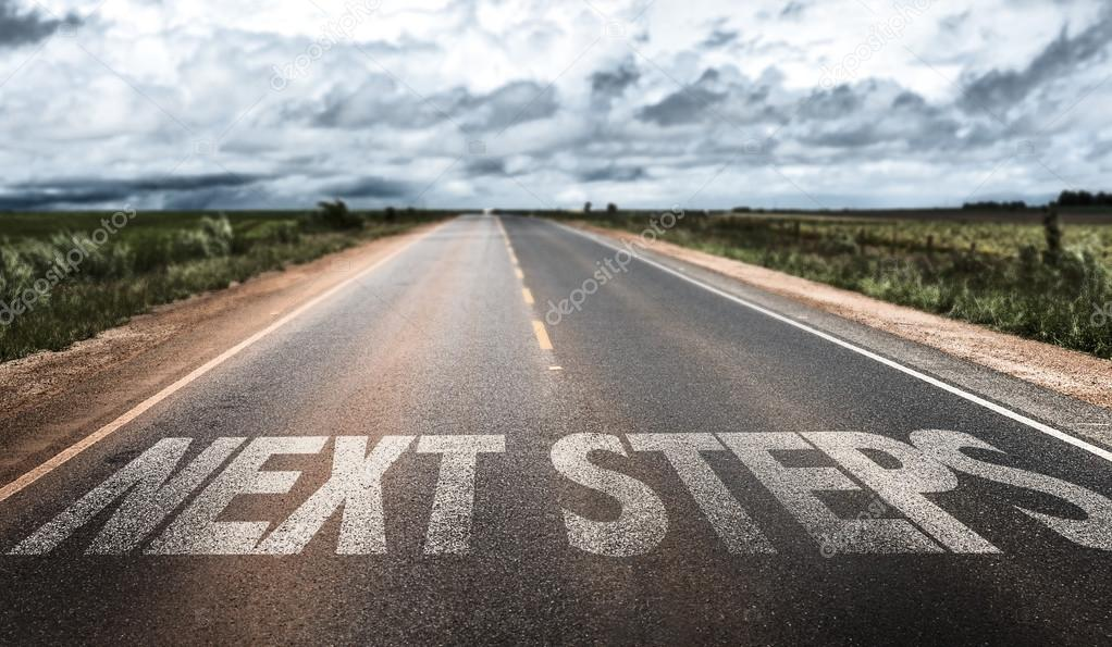 Next Steps on road