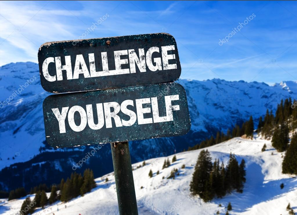 Challenge Yourself sign