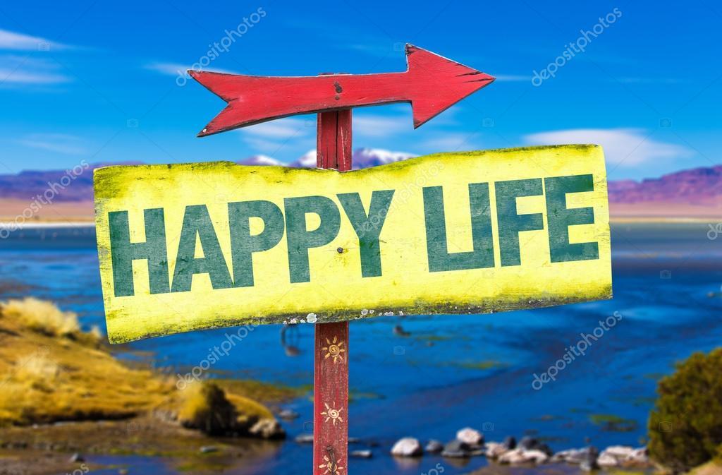 Happy Life sign