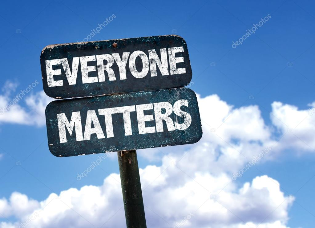Everyone Matters sign