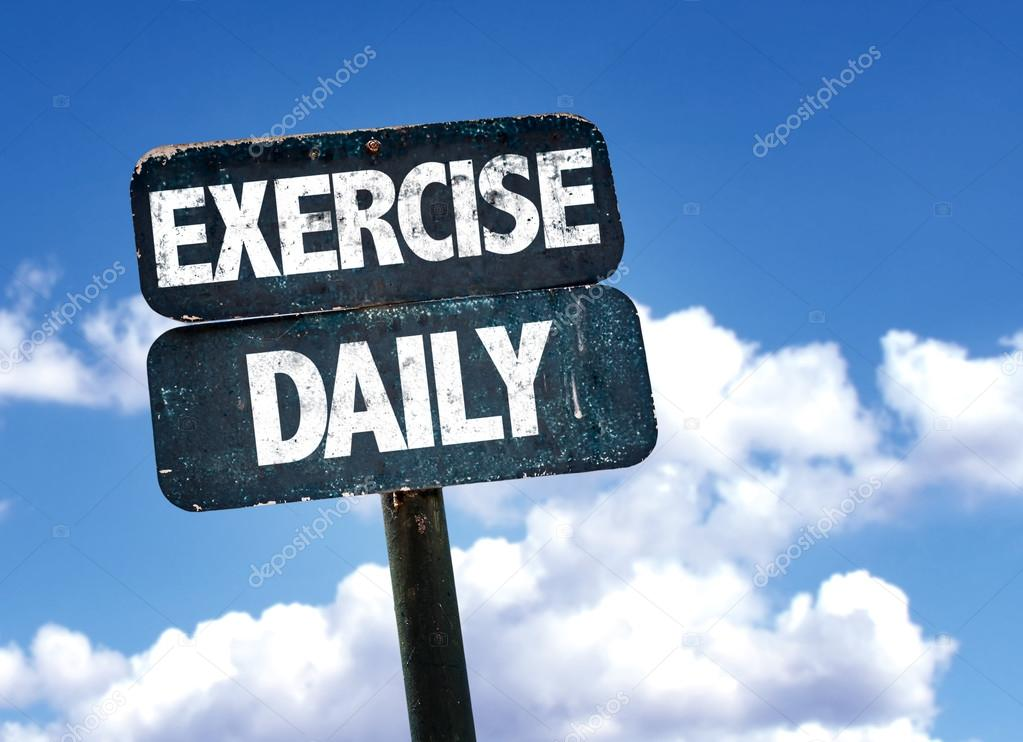 Exercise Daily sign