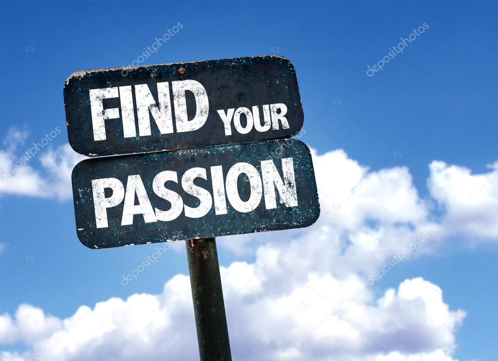 Find Your Passion sign