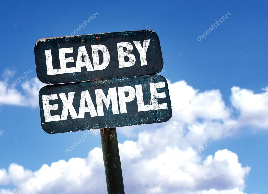 Lead By Example sign