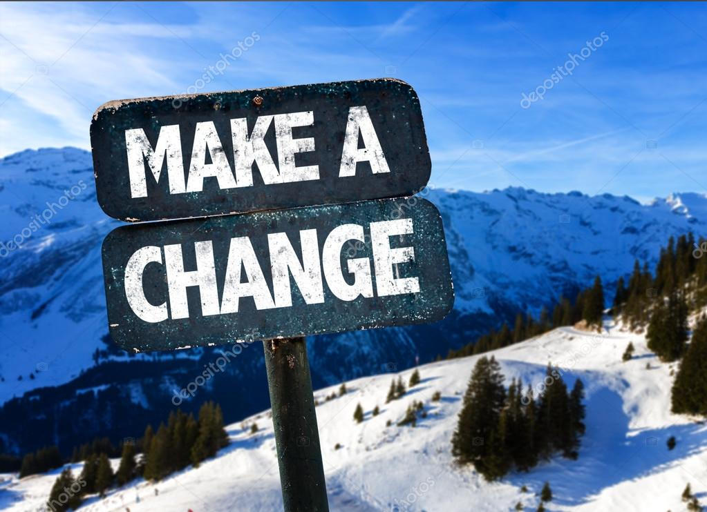 Make a Change sign
