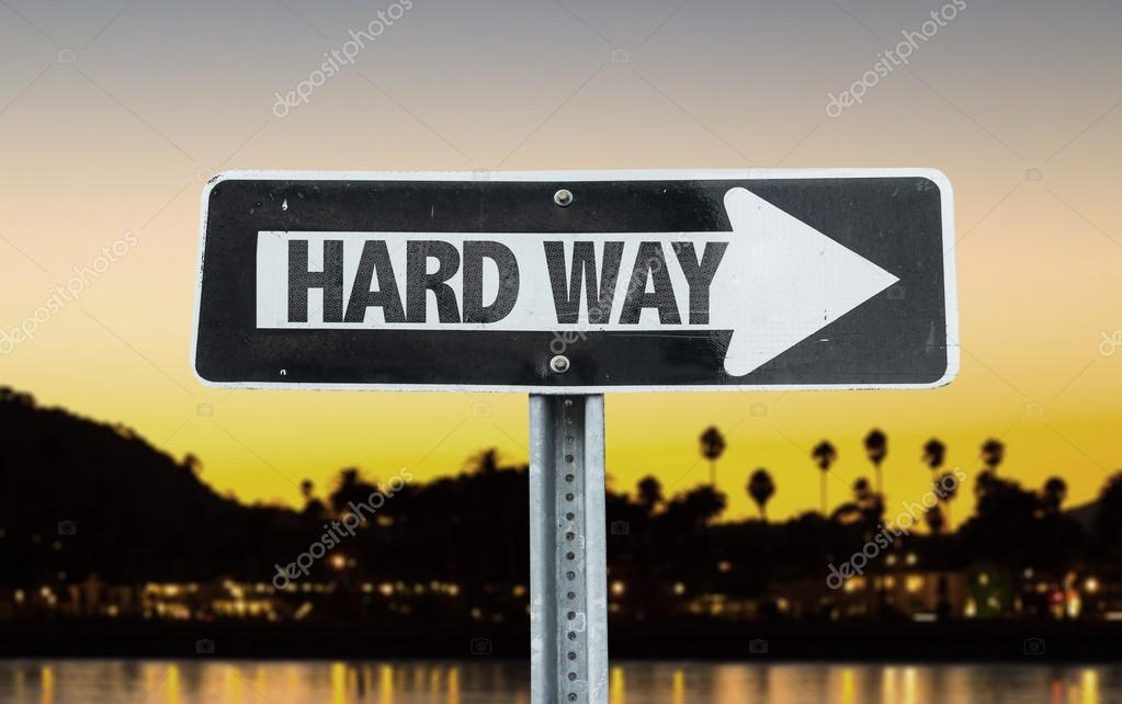 Hard Way direction sign