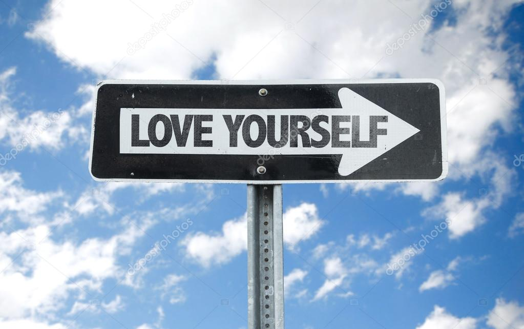 Love Yourself direction sign
