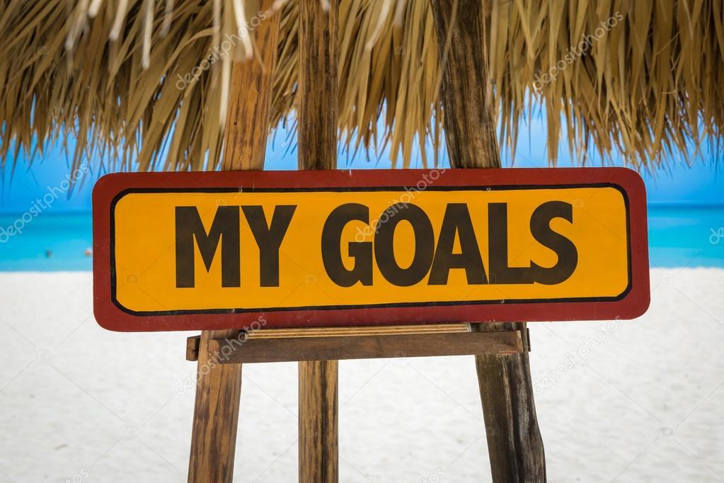 My Goals sign