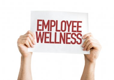 Employee wellness placard