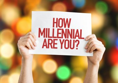 How Millennial Are You? placard