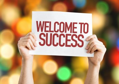 Welcome to Success placard