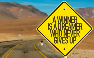 A Winner Is A Dreamer sign