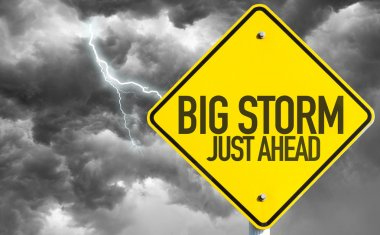 Big Storm Just Ahead sign