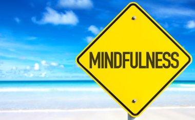 Mindfulness text sign