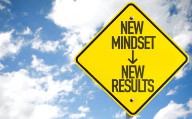 New Mindset - New Results sign
