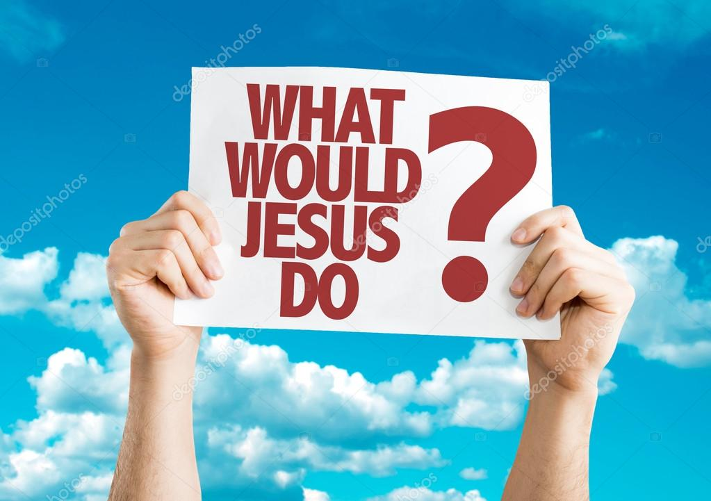 What Would Jesus Do? placard ⬇ Stock Photo, Image by © gustavofrazao  #85665944
