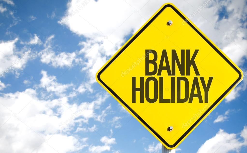 Bank Holiday sign