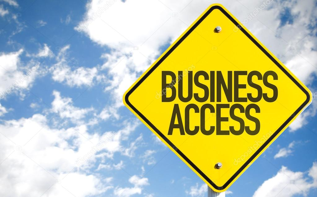 Business Access sign