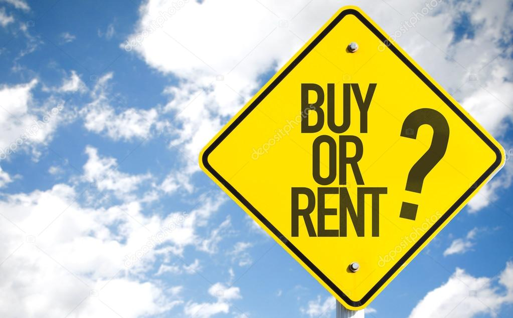 Buy Or Rent? sign