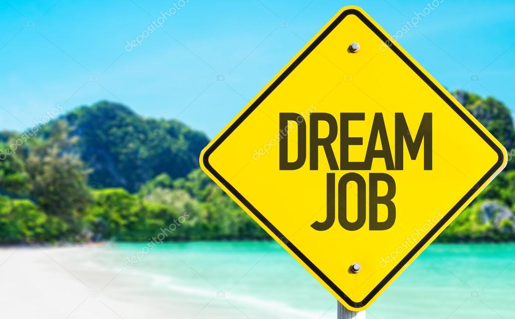 Dream Job sign