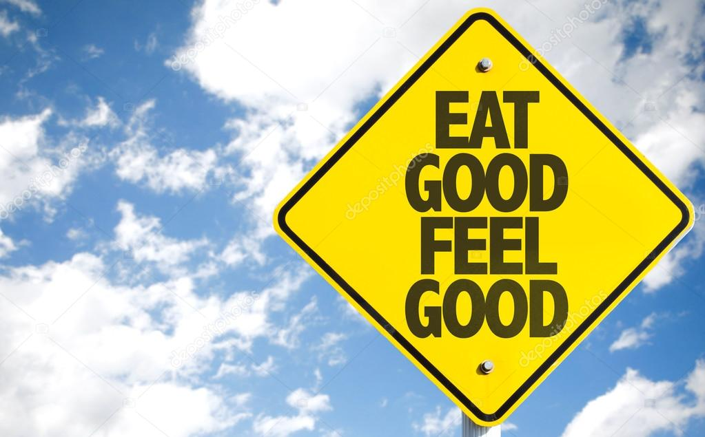 Eat Good Feel Good sign