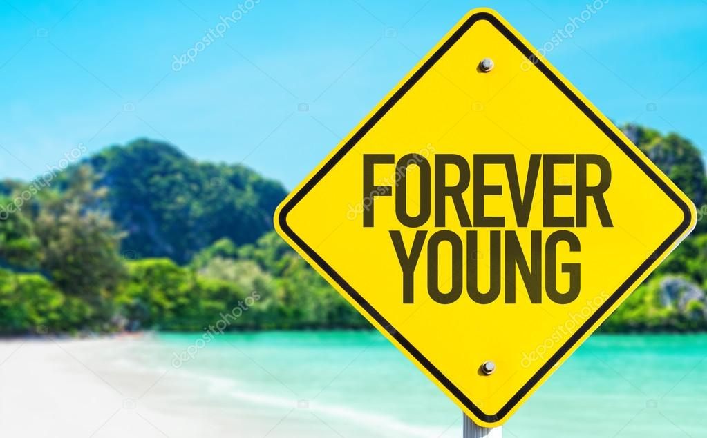 Forever Young sign