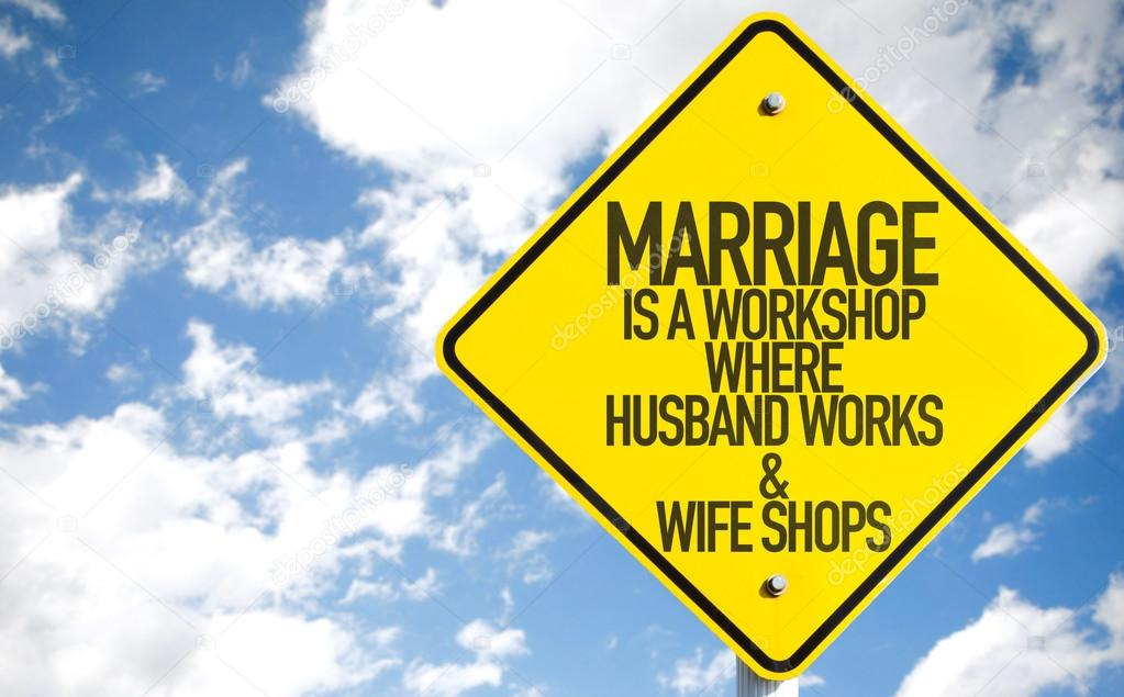 Marriage Is a Workshop sign