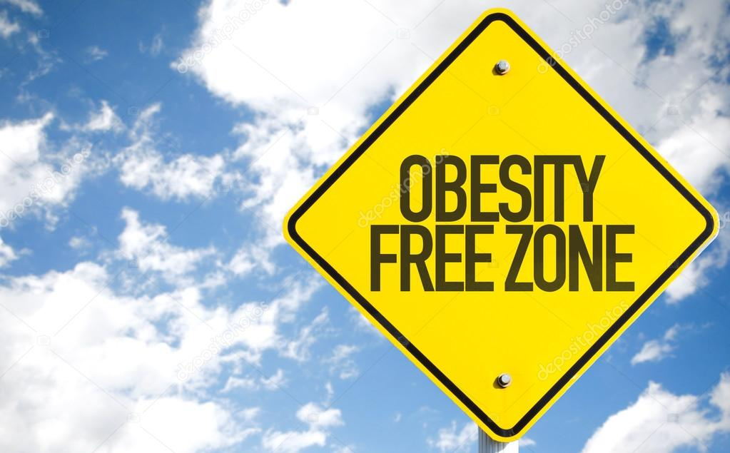 Obesity Free Zone sign