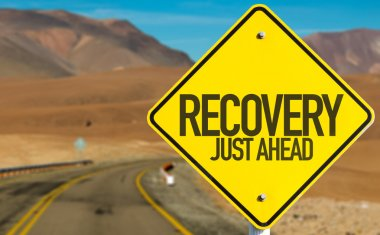 Recovery Just Ahead sign