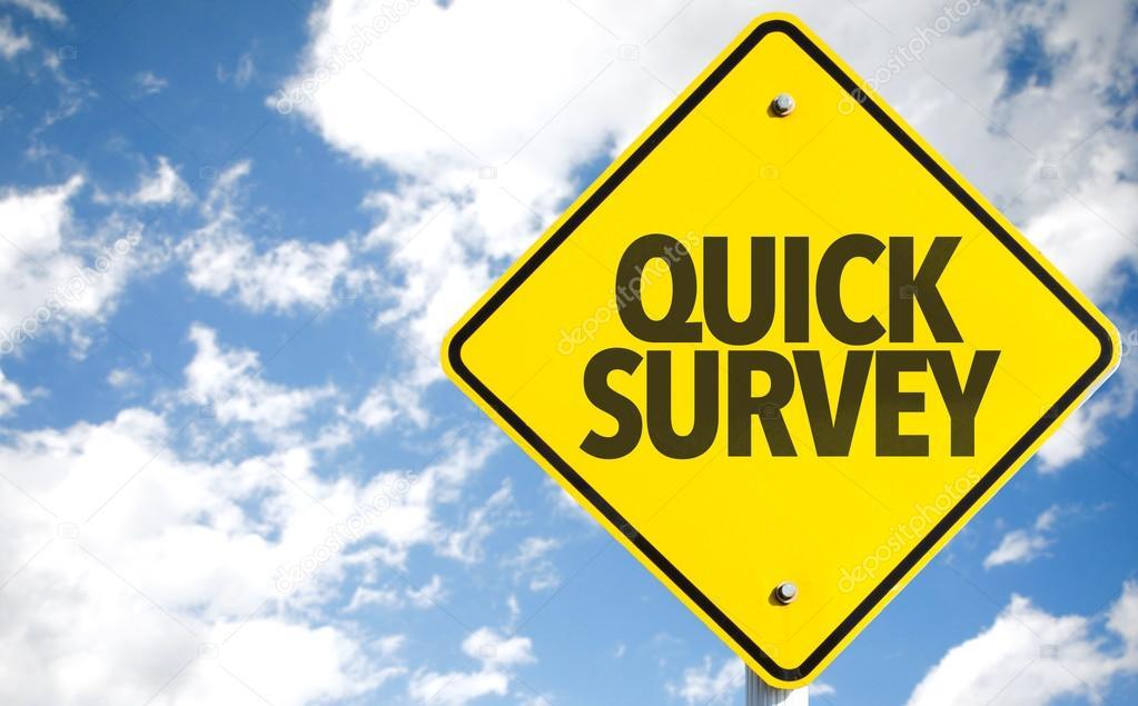 Quick Survey sign