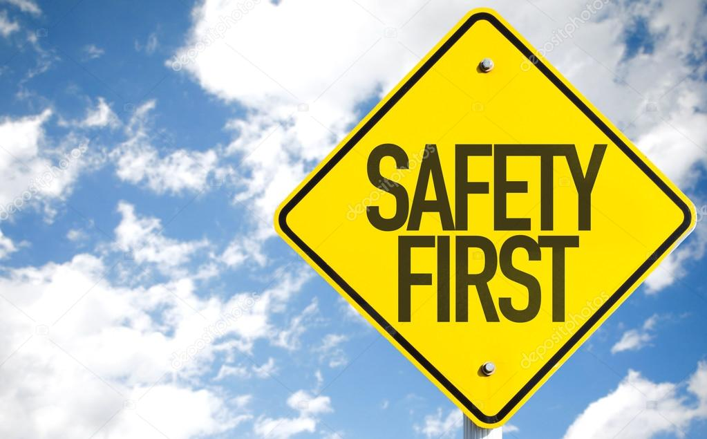 Safety First Sign Stock Photo 169 Gustavofrazao 85670164