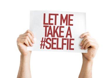 Let Me Take a Selfie placard