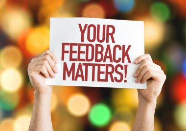 Your Feedback Matters placard