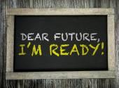 Fényképek Kedves jövő, Im kész! a chalkboard