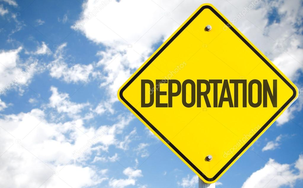 Deportation road sign