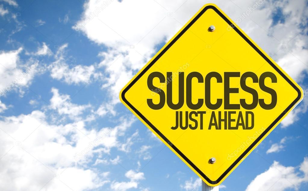 Success Just Ahead sign