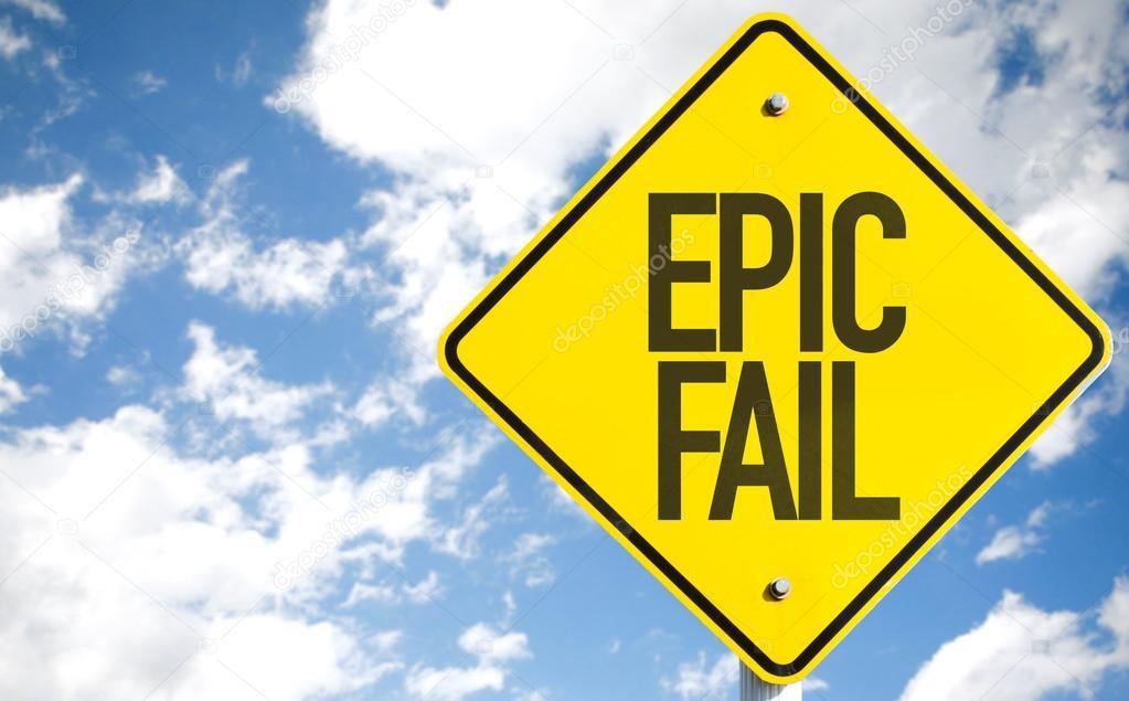 Epic Fail sign